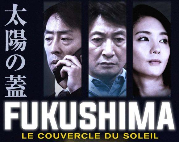 Cinéma des Possibles : Fukushima, le couvercle du soleil