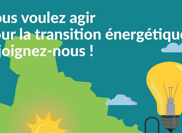 Vous voulez agir pour la transition énergétique, rejoignez-nous !